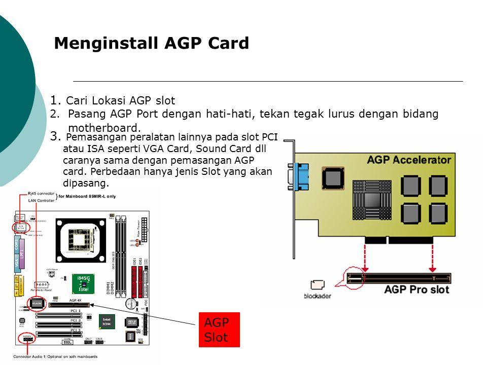 Menginstall AGP Card 1.