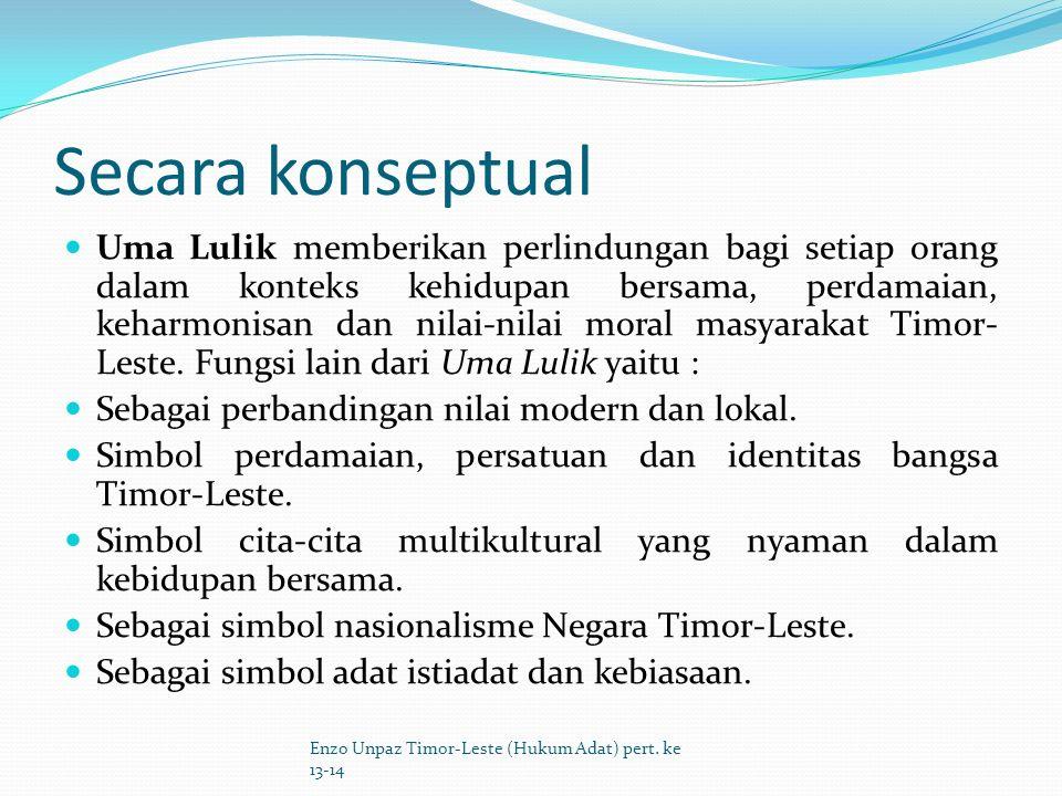 Dala uluk, uma sagradu han 'i parametru hirak no linajem (sisilah) relasaun familia nia hirak.