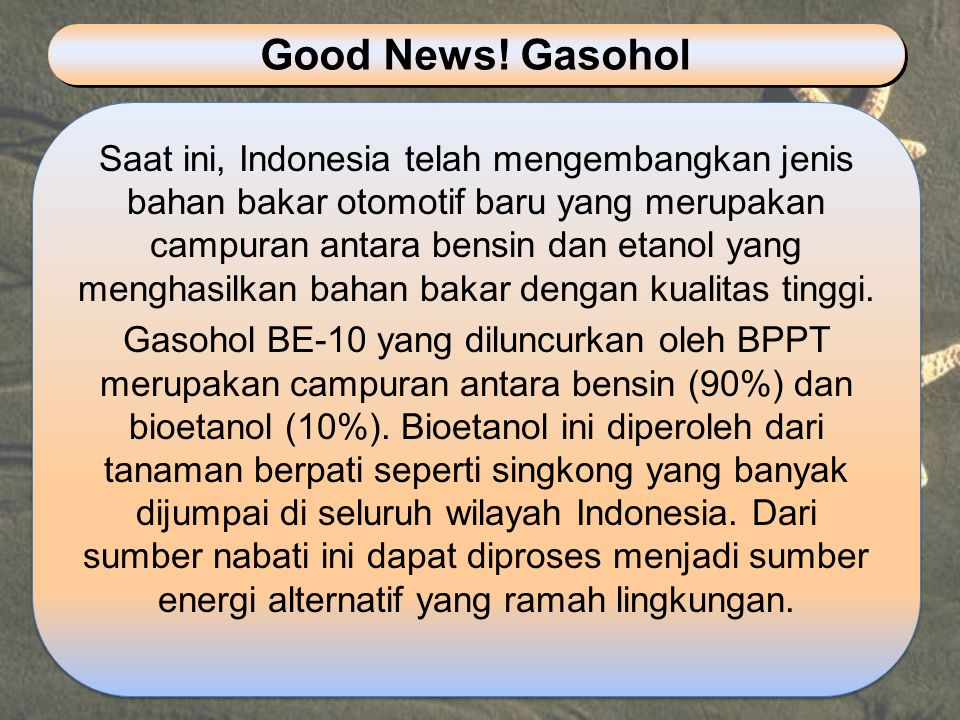Good News! Gasohol