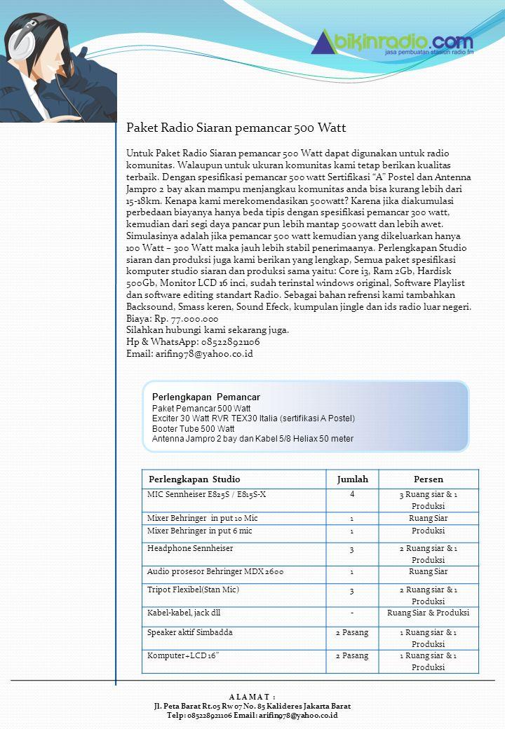 Paket Siaran Radio Pemancar 1000 Watt Paket siaran radio dengan pemancar 1000watt bisa dibilang sangat ekonomis dan juga handal karena dari segi murah dan juga spesifikasi pemancar(exciter) yang sudah Sertifikasi A Postel.