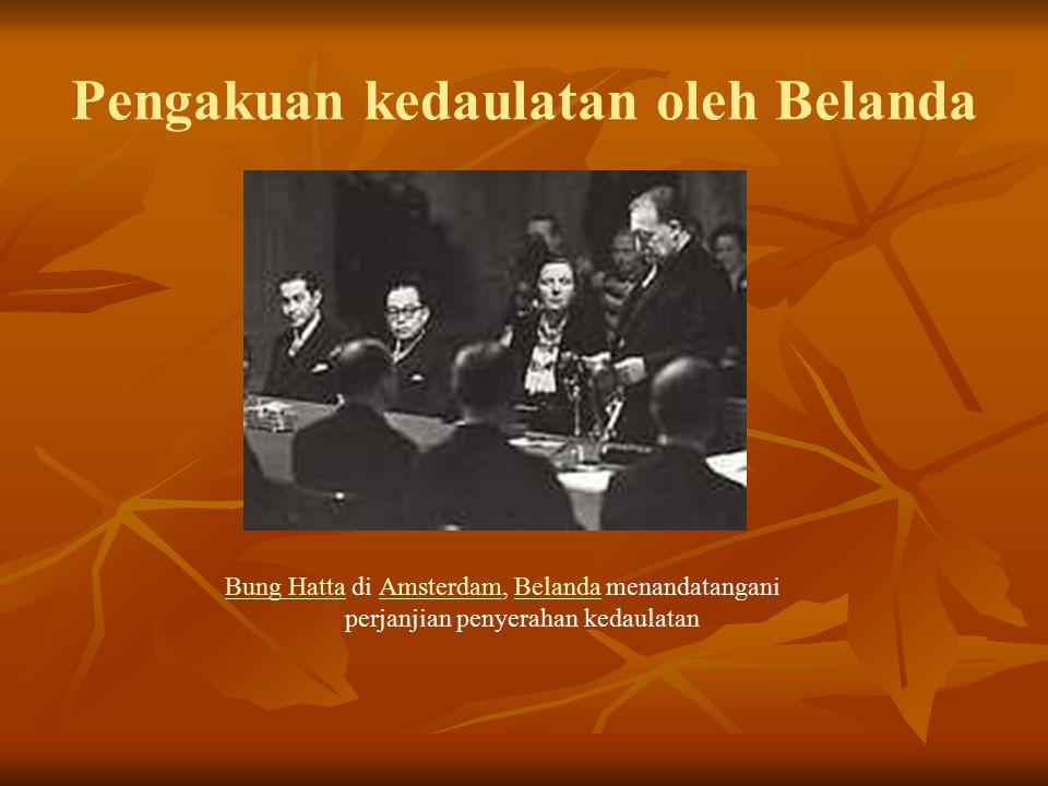 Pengakuan kedaulatan oleh Belanda Bung HattaBung Hatta di Amsterdam, Belanda menandatangani perjanjian penyerahan kedaulatanAmsterdamBelanda