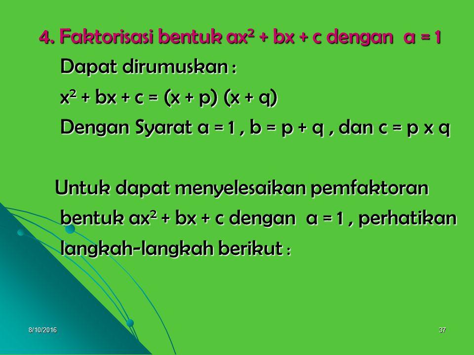 8/10/201636 3. x 2 + 10x + 25 = x 2 + 2. 5. x + 5 2 3. x 2 + 10x + 25 = x 2 + 2. 5. x + 5 2 = (x + 5) 2 = (x + 5) 2 4. p 2 – 18p + 81 = p 2 – 2. p. 9