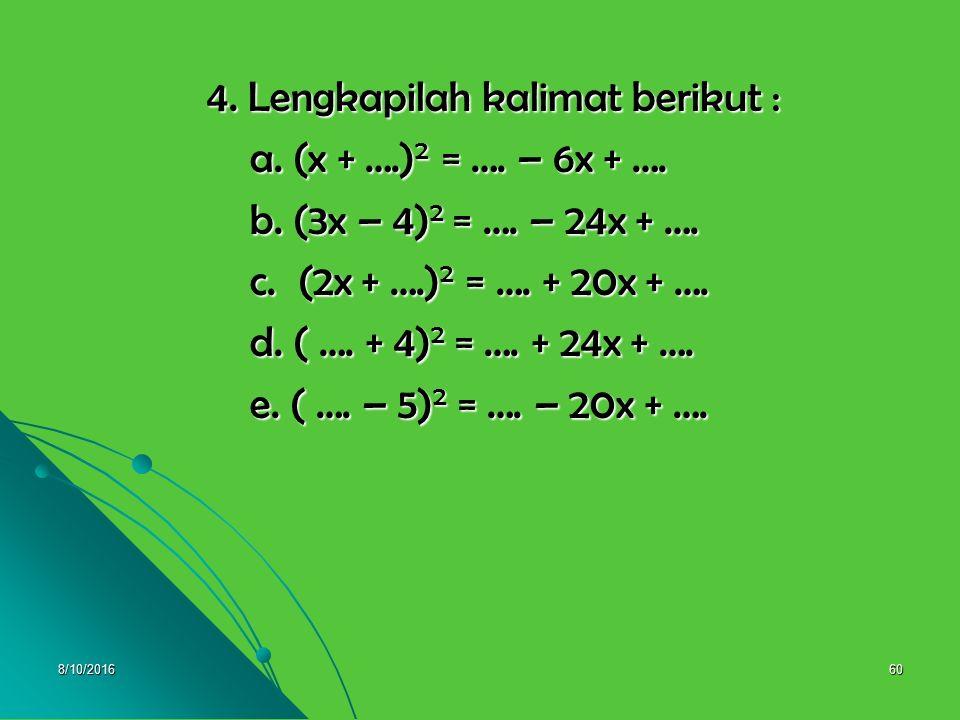 8/10/201659 Pembahasan 3. a. x 2 + 3x + 2 = (x + 2)(x + 1 ) 3. a. x 2 + 3x + 2 = (x + 2)(x + 1 ) b. x 2 + 5x + 6 = (x + 3)(x + 2) b. x 2 + 5x + 6 = (x