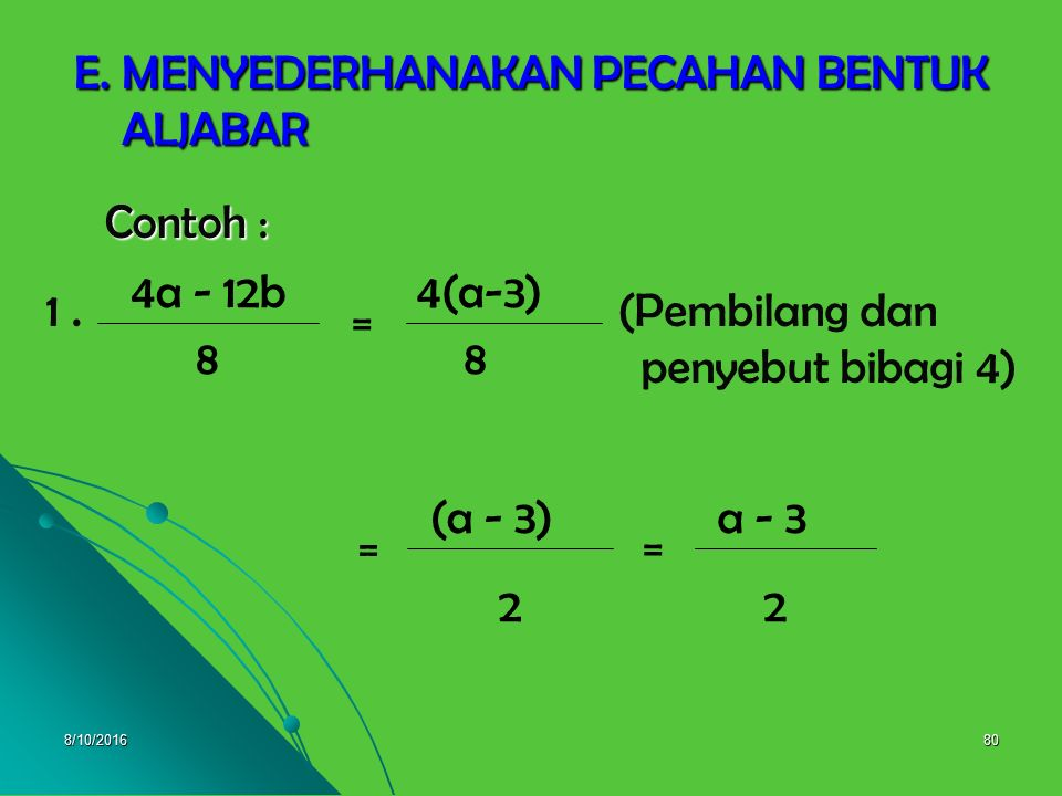 8/10/201679 a+2 b X b = a 2 +4a+4(a+2)(a+2 b 2 = = 2.