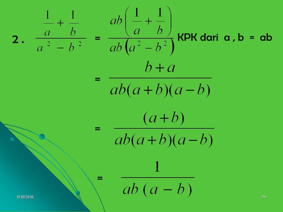 8/10/201683 KPK dari 2, 3, 4 = 12 = 1. = =
