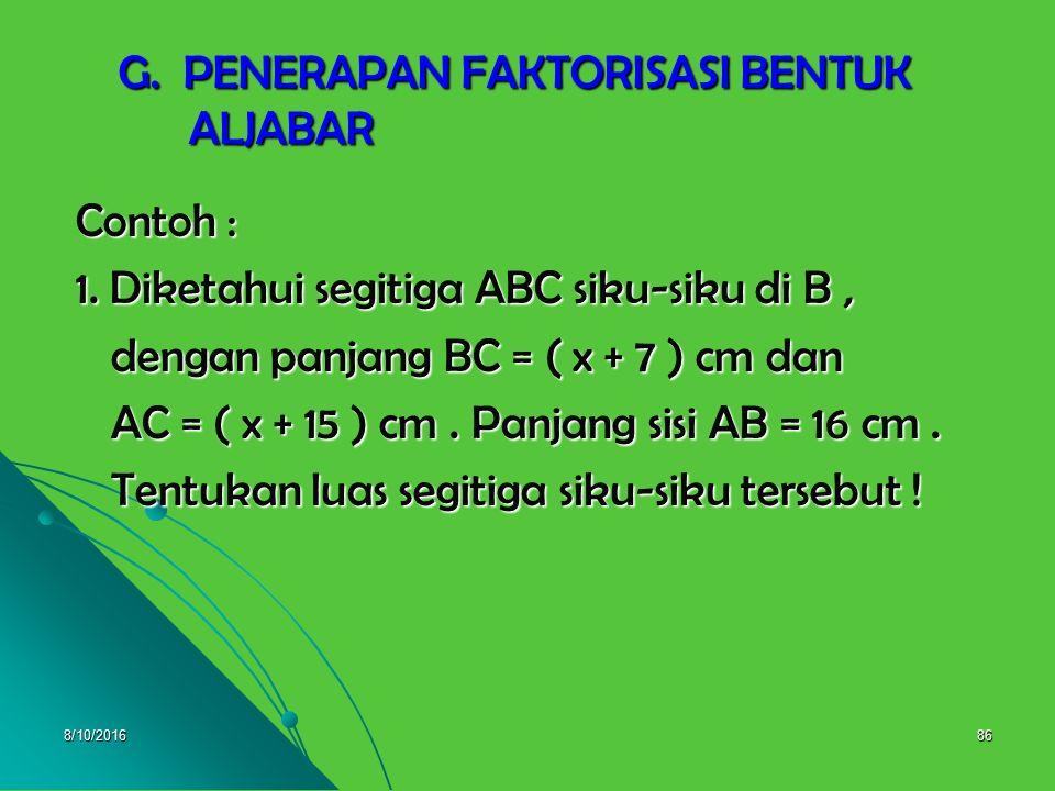 8/10/201685 3. = = = KPK dari a 2, a = a 2 = )31)(31( )31( aa aa  