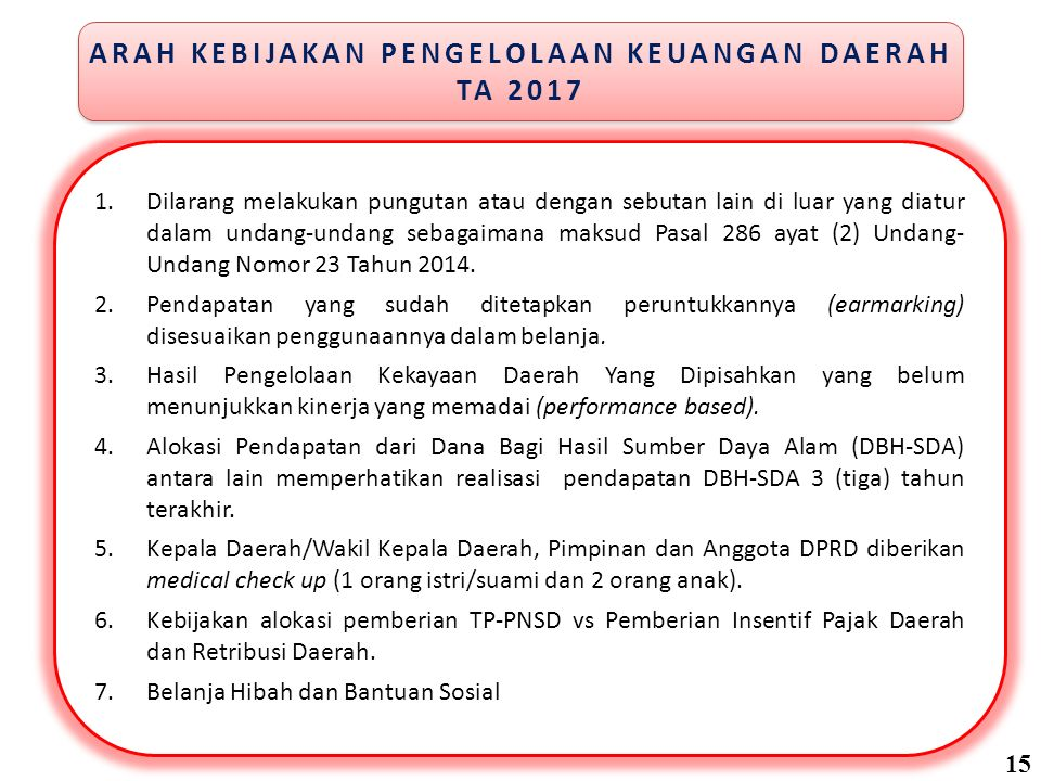 Lanjutan….8.Jaminan kecelakaan kerja dan kematian bagi KDH/WKDH, DPRD dan PNSD.