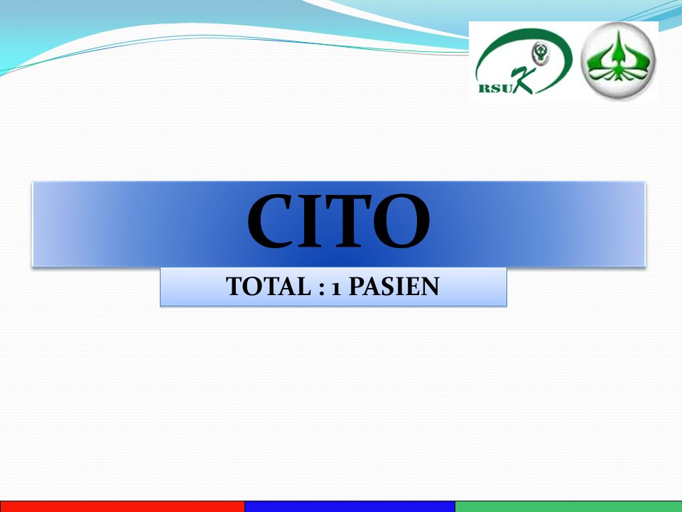 CITO TOTAL : 1 PASIEN