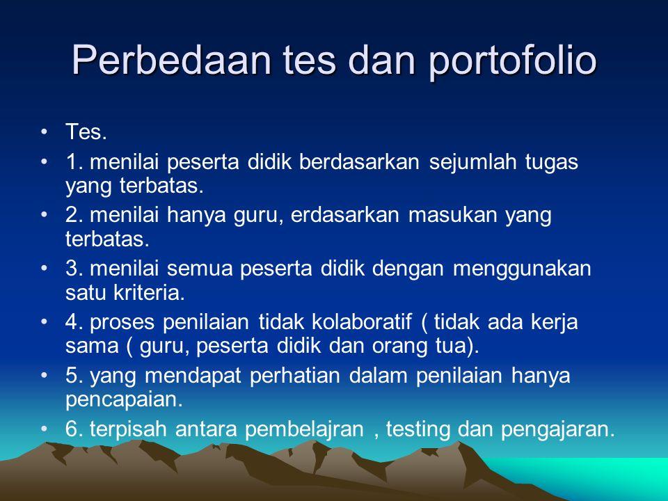 Perbedaan tes dan portofolio Tes. 1.