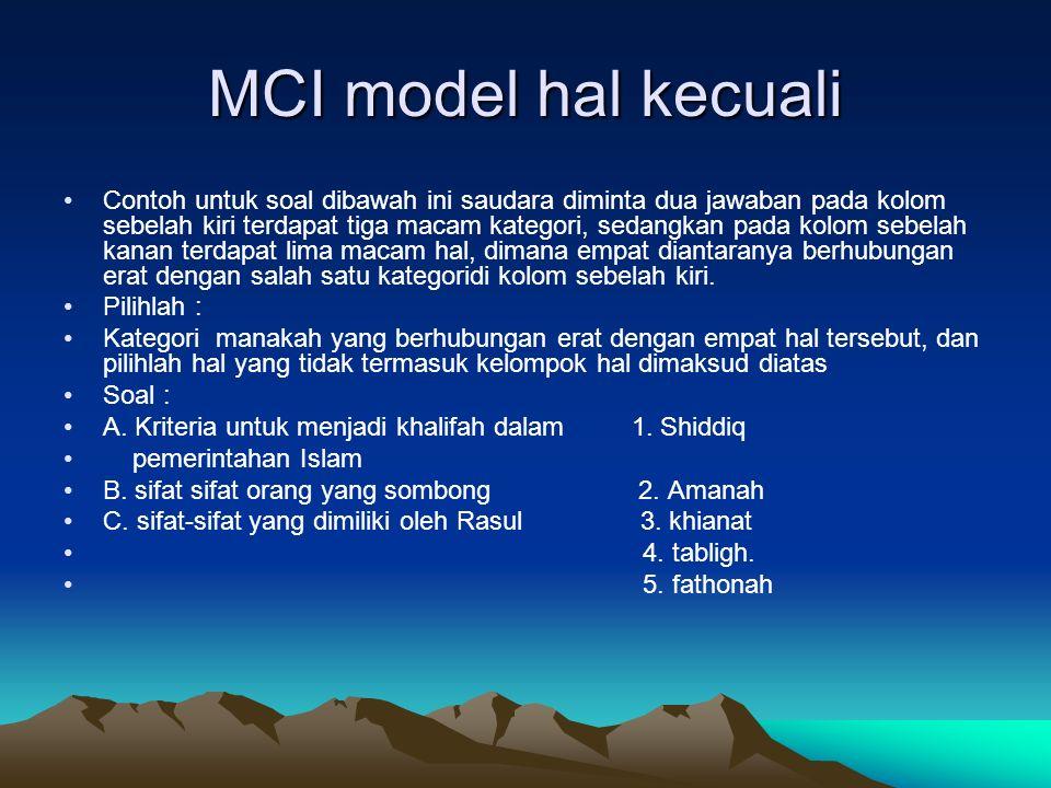 MCI model hal kecuali Contoh untuk soal dibawah ini saudara diminta dua jawaban pada kolom sebelah kiri terdapat tiga macam kategori, sedangkan pada k