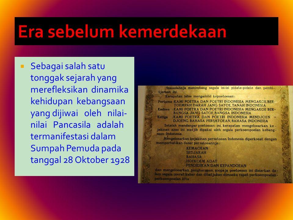 Kedua zaman, baik Sriwijaya maupun Majapahit dijadikan tonggak sejarah karena pada waktu itu bangsa telah memenuhi syarat-syarat sebagai bangsa yang