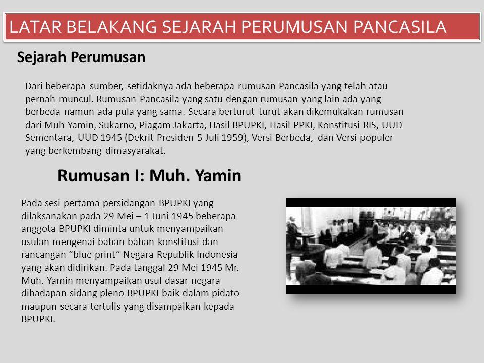  Penemuan kembali Pancasila sebagai jati diri bangsa terjadi pada sidang pertama BPUPKI yang dilaksanakan pada 29 Mei sampai 1 Juni 1945.