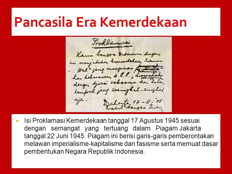 Rumusan dasar negara yang terdapat dalam paragraf keempat Pembukaan Undang-Undang Dasar ini merupakan rumusan resmi kedua dan nantinya akan dipakai oleh bangsa Indonesia hingga kini.