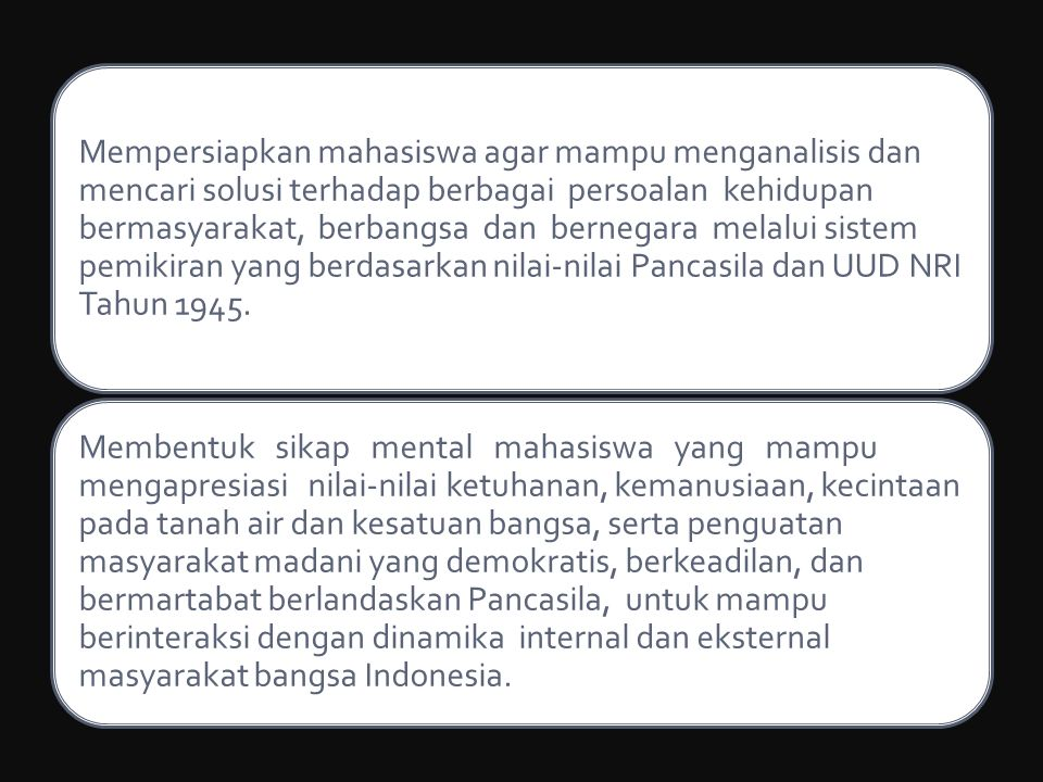 Memperkuat Pancasila sebagai dasar falsafah negara dan ideologi bangsa melalui revitalisasi nilai-nilai dasar Pancasila sebagai norma dasar kehidupan bermasyarakat, berbangsa dan bernegara.