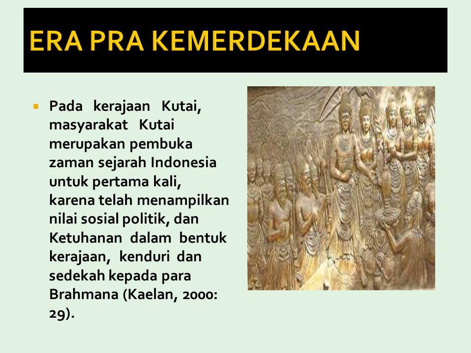 Disini akan Dikaji Pancasila dalam 5 periode kurun waktu yaitu:Era Pra KemerdekaanEra KemerdekaanEra Orde LamaEra Orde BaruEra Reformasi