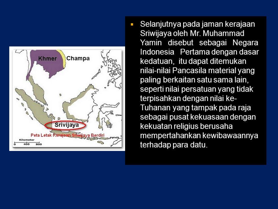  Pada kerajaan Kutai, masyarakat Kutai merupakan pembuka zaman sejarah Indonesia untuk pertama kali, karena telah menampilkan nilai sosial politik, dan Ketuhanan dalam bentuk kerajaan, kenduri dan sedekah kepada para Brahmana (Kaelan, 2000: 29).