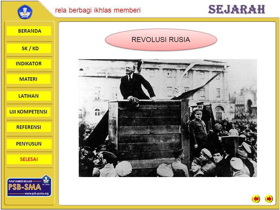 BERANDA SK / KD INDIKATORSejarah rela berbagi ikhlas memberi MATERI LATIHAN UJI KOMPETENSI REFERENSI PENYUSUN SELESAI REVOLUSI RUSIA
