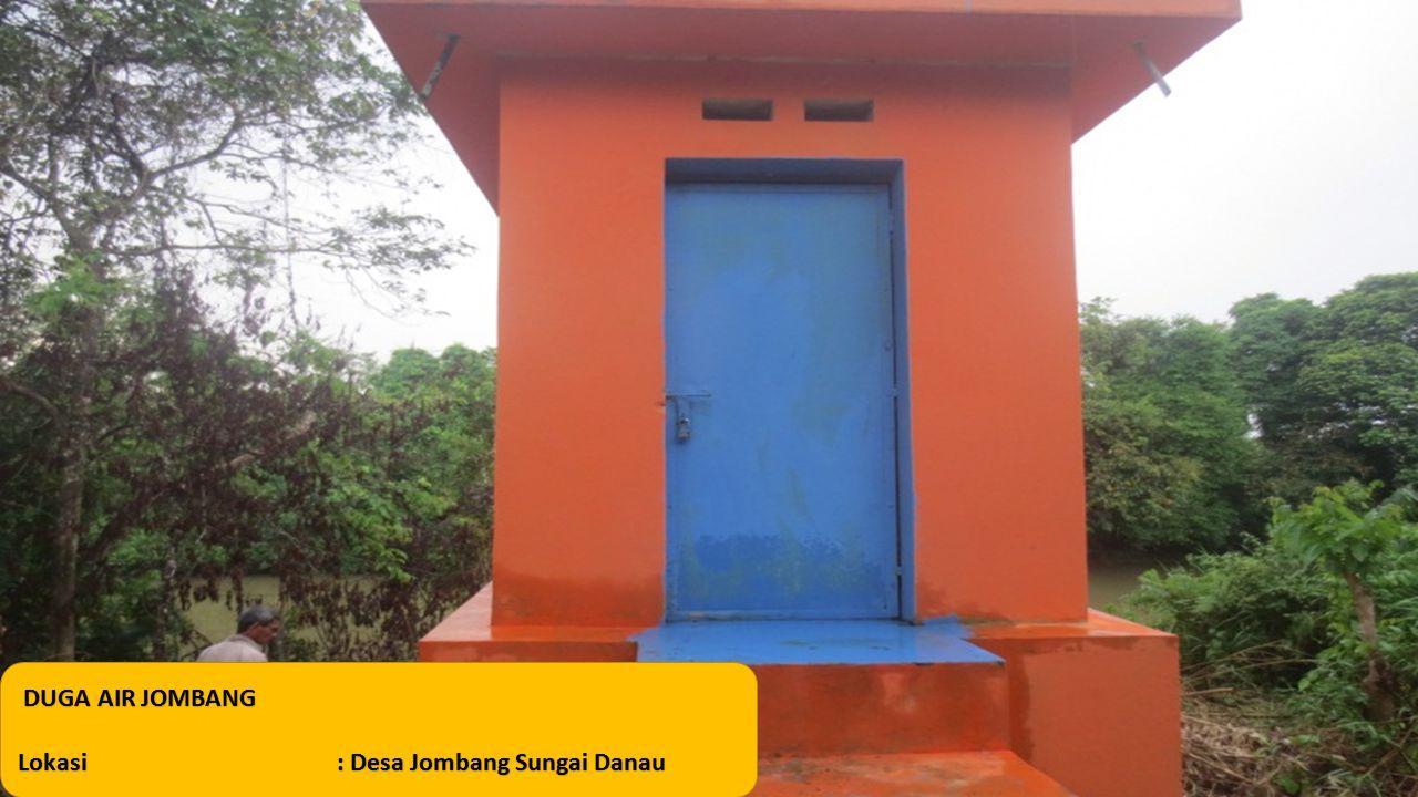 DUGA AIR JOMBANG DUGA AIR JOMBANG Lokasi: Desa Jombang Sungai Danau