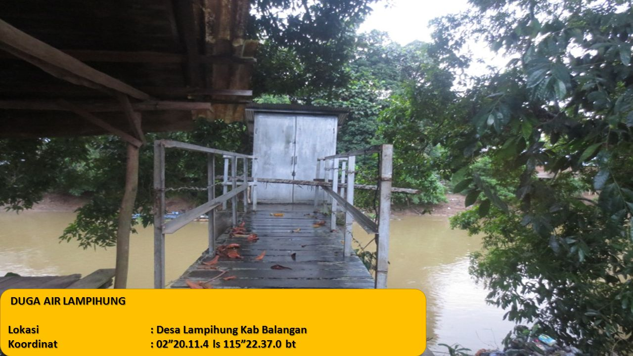 "DUGA AIR LAMPIHUNG DUGA AIR LAMPIHUNG Lokasi: Desa Lampihung Kab Balangan Koordinat: 02""20.11.4 ls 115""22.37.0 bt"