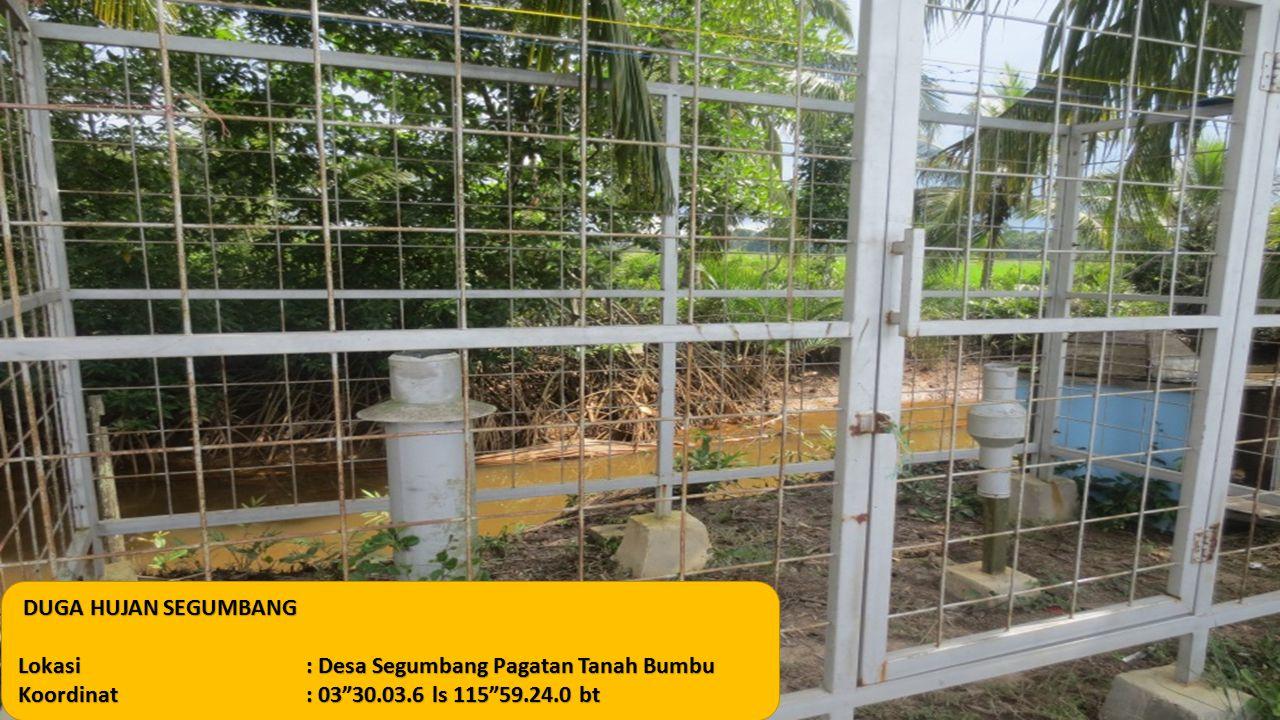 DUGA HUJAN SEGUMBANG DUGA HUJAN SEGUMBANG Lokasi: Desa Segumbang Pagatan Tanah Bumbu Koordinat: 03 30.03.6 ls 115 59.24.0 bt