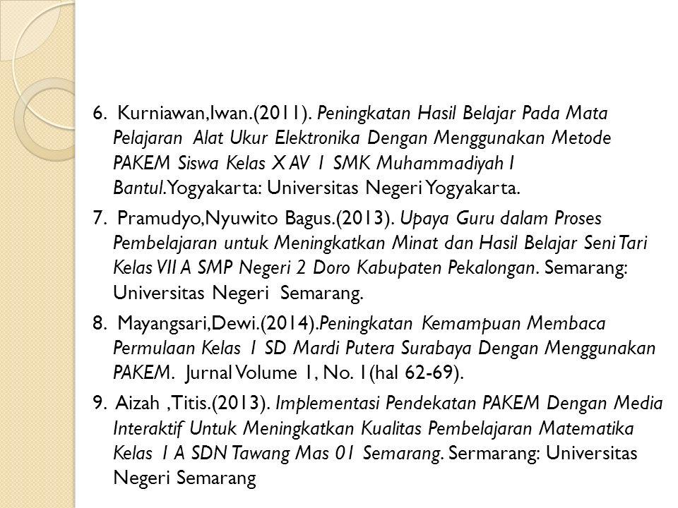 6. Kurniawan,Iwan.(2011).