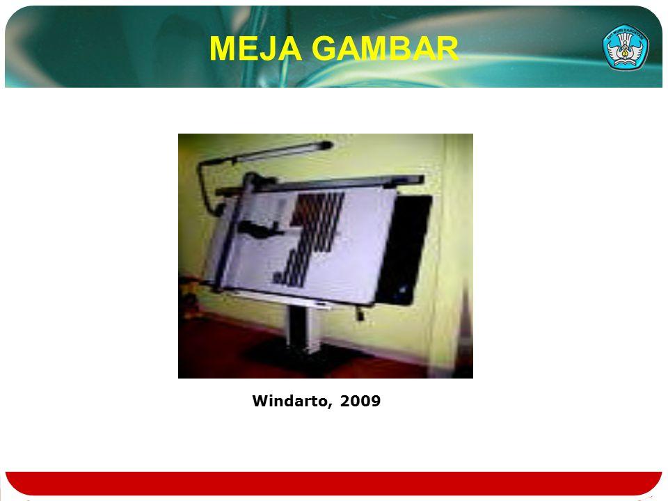 MEJA GAMBAR Windarto, 2009