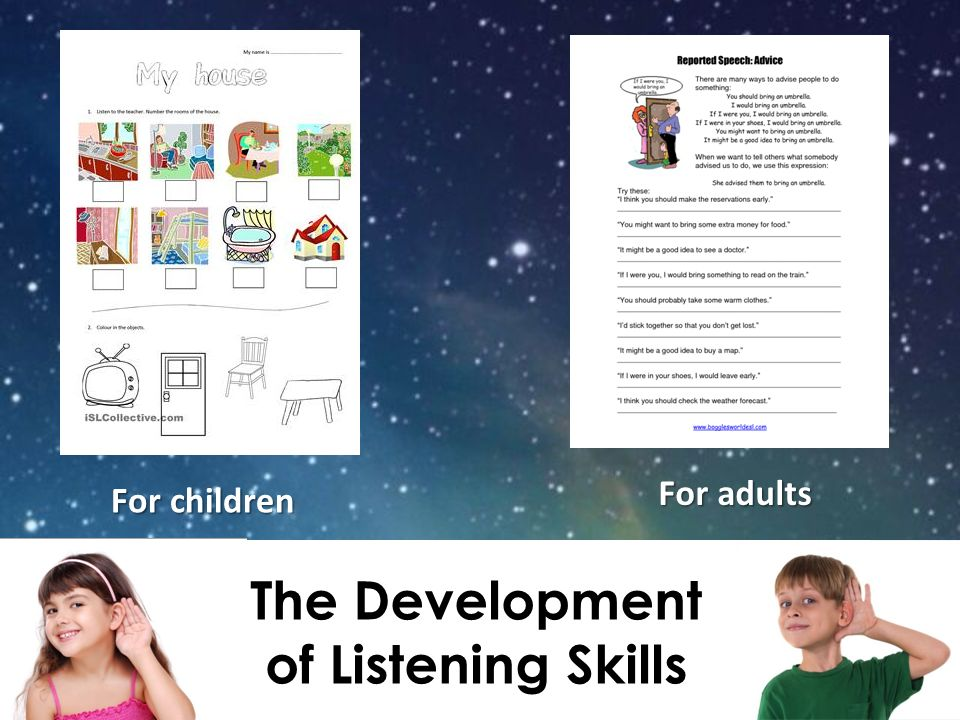 The Development of Listening Skills For children For adults