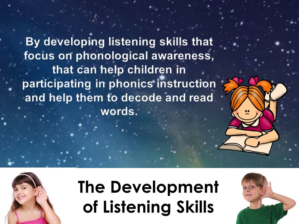 The Development of Listening Skills