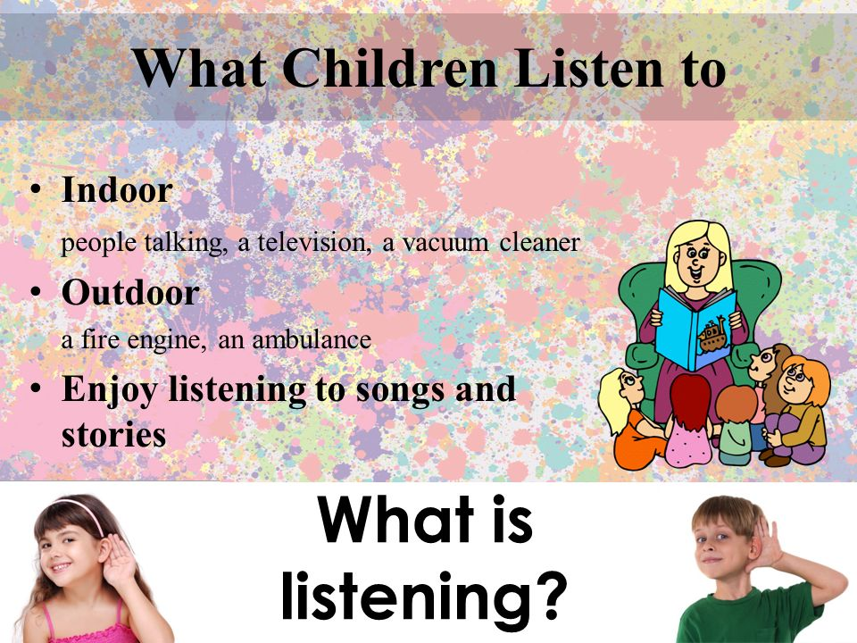 Classroom Techniques & Activities Syllable Clapping To make the children become more aware of auditory patterns that occur in language.