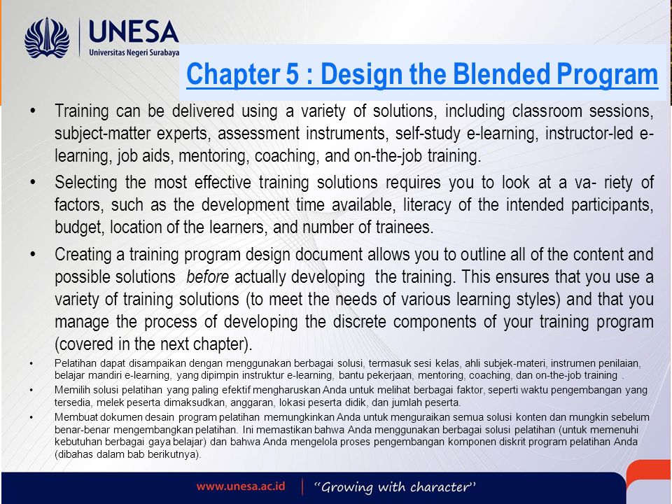Chapter 5 : Design the Blended Program Training can be delivered using a variety of solutions, including classroom sessions, subject-matter experts, a