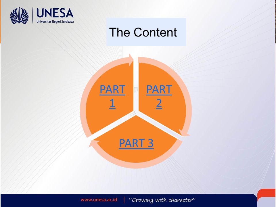 The Content PART 2 PART 3 PART 1