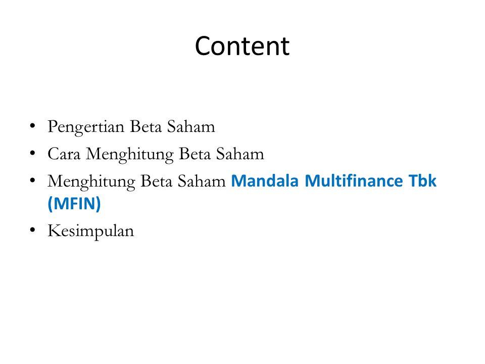 Content Pengertian Beta Saham Cara Menghitung Beta Saham Menghitung Beta Saham Mandala Multifinance Tbk (MFIN) Kesimpulan