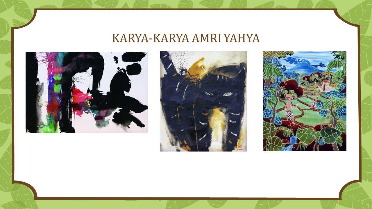 KARYA-KARYA AMRI YAHYA