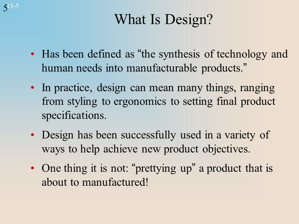 5 13-5 What Is Design.