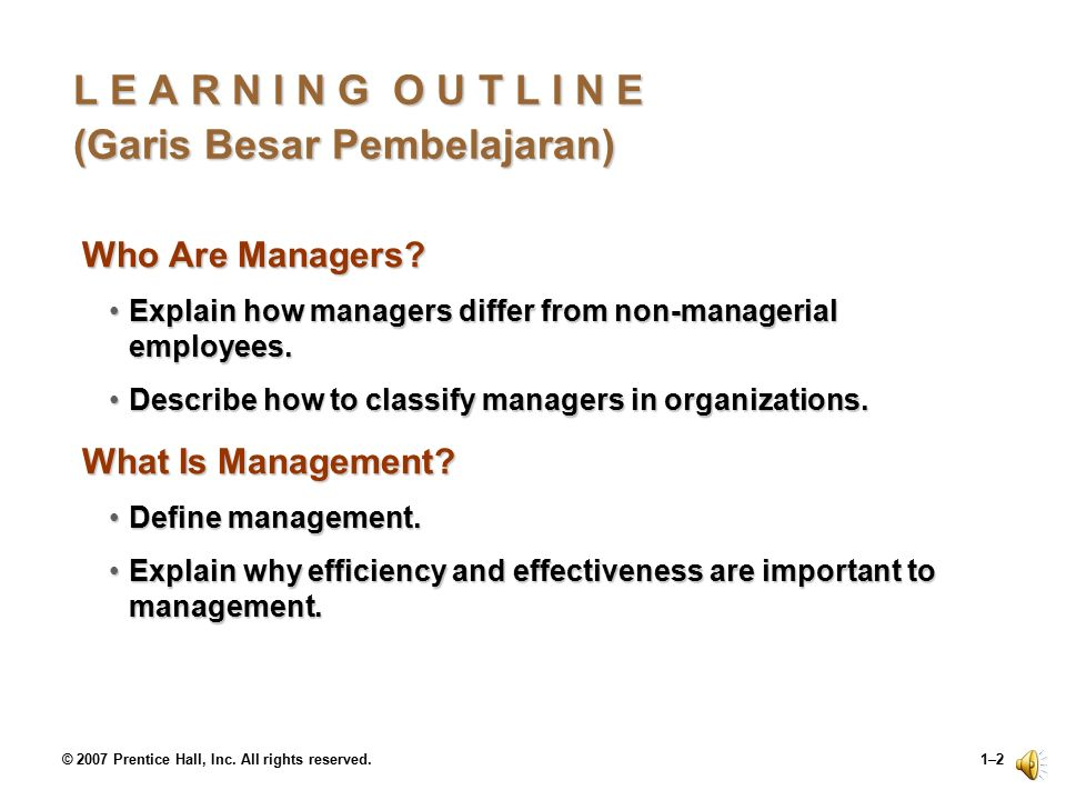 © 2007 Prentice Hall, Inc.All rights reserved.1–12 What Do Managers Do.