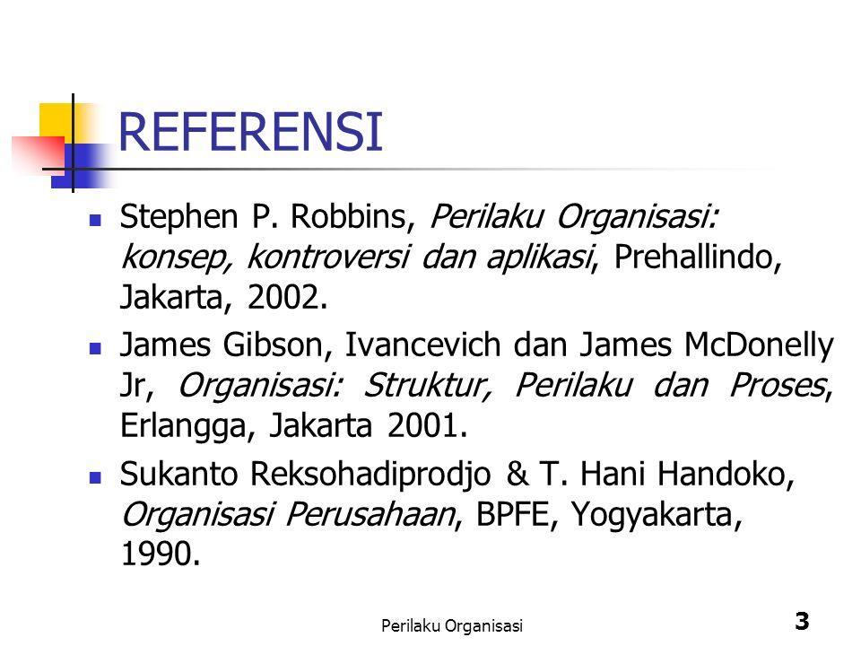 Perilaku Organisasi 3 REFERENSI Stephen P.