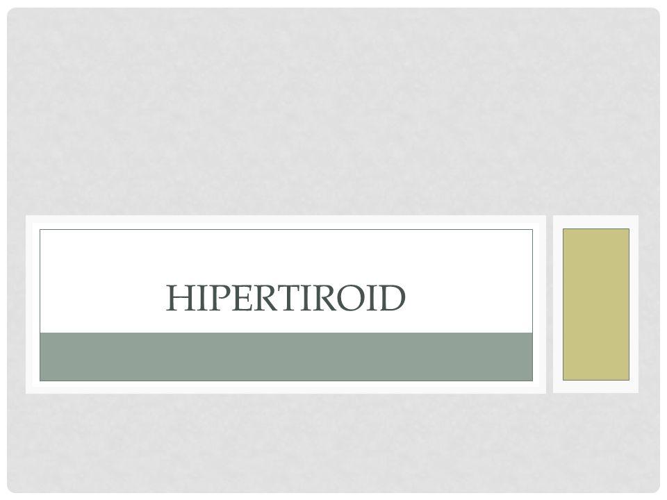 DEFINISI Hipertiroid adalah suatu kondisi dimana kelenjar tiroid memproduksi hormon tiroid secara berlebihan, biasanya karena kelenjar terlalu aktif.