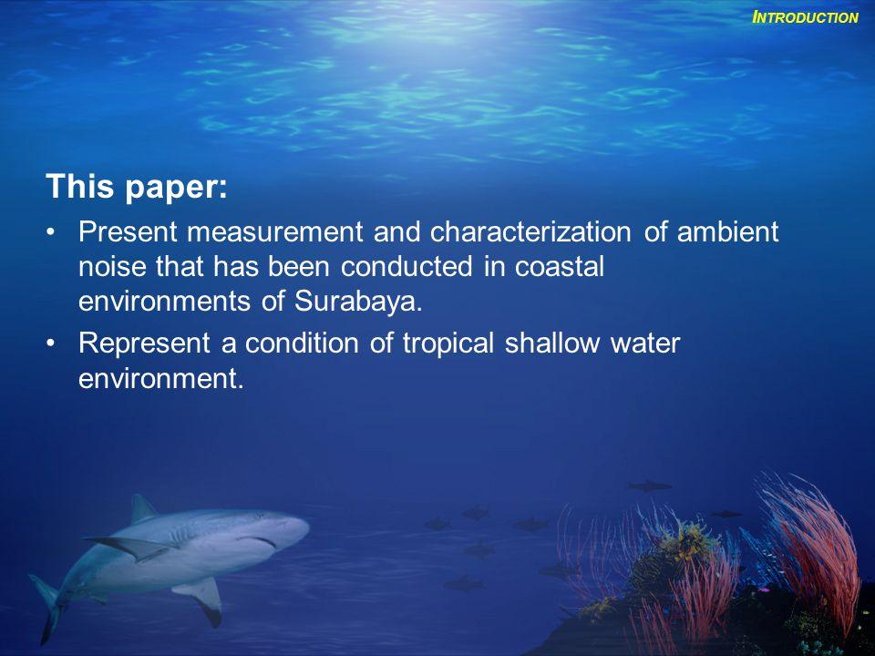 Description of Environmental Measurement Hydrophone Normalization Experimental Set-Up II.