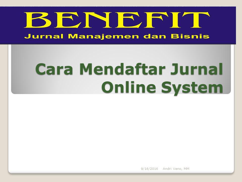 Cara Mendaftar Jurnal Online System Andri Veno, MM9/16/2016