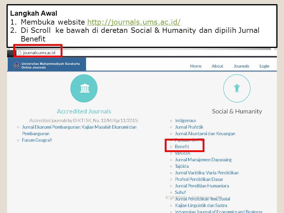 Langkah Awal 1.Membuka website http://journals.ums.ac.id/http://journals.ums.ac.id/ 2.Di Scroll ke bawah di deretan Social & Humanity dan dipilih Jurn