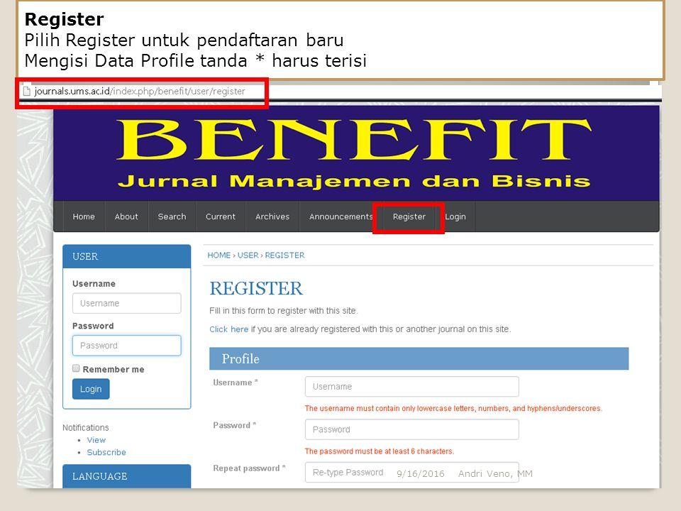 Mengisi Data Profile tanda * harus terisi Andri Veno, MM9/16/2016