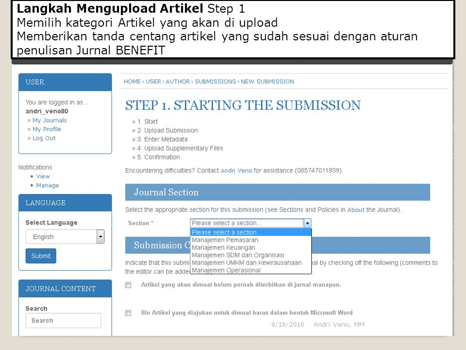 Langkah Mengupload Artikel Step 2 Submission File pilih Telusuri kemudian Upload Langkah terakhir Save and Continue Andri Veno, MM9/16/2016