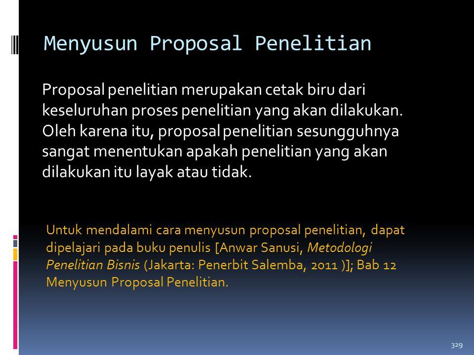 Menyusun Laporan Penelitian Pertimbangan-pertimbangan dalam menyusun laporan penelitian: 1. Tujuan pembuatan laporan. 2. Terkait dengan hal yang perta