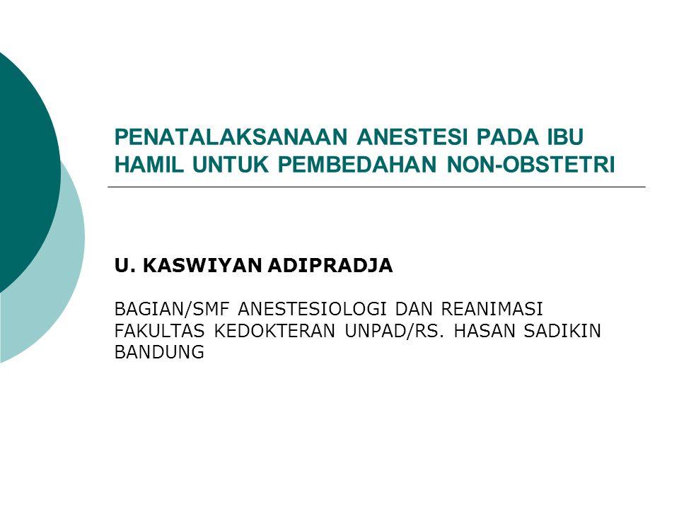 PENATALAKSANAAN ANESTESI D.Pilihan jenis / teknik anestesi 1.