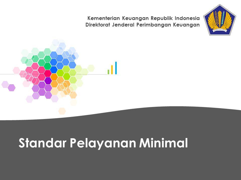 Standar Pelayanan Minimal Kementerian Keuangan Republik Indonesia Direktorat Jenderal Perimbangan Keuangan