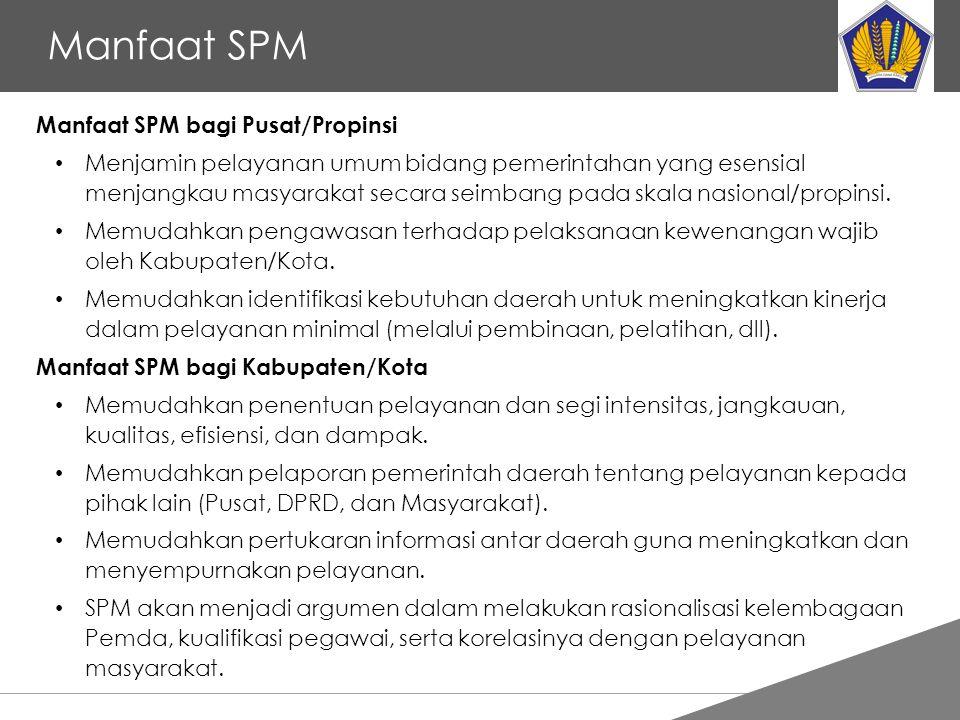 Tankertanker Design Manfaat SPM Manfaat SPM bagi Pusat/Propinsi Menjamin pelayanan umum bidang pemerintahan yang esensial menjangkau masyarakat secara seimbang pada skala nasional/propinsi.