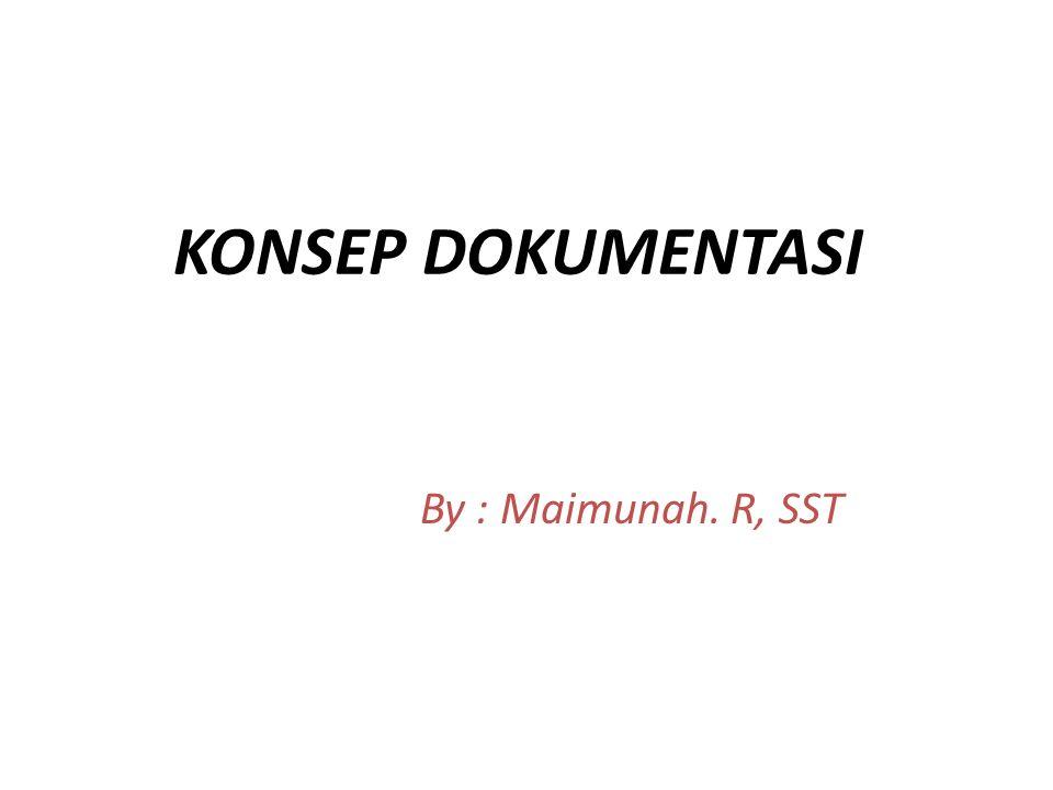 Dokumentasi berasal dari bahasa Inggris, yaitu ; document satu atau lbh lmbar kertas resmi, dalam bahasa Indonesia dokumentasi semua warkat asli/catatan otentik yg dapat dibuktikan atau dijadikan bukti dalam persoalan hukum.