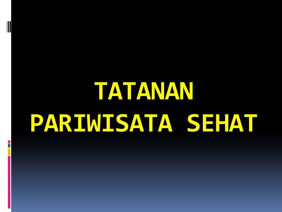 TATANAN PARIWISATA SEHAT