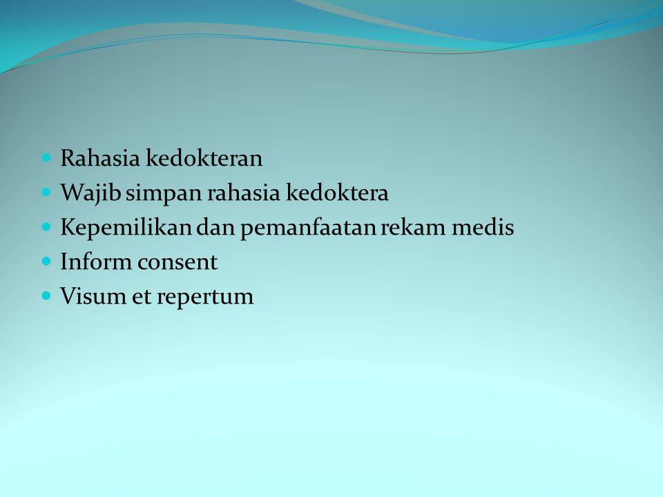 Tata Cara Penyelenggaraan Rekam medis 1.Permenkes 269/2008 Pasal 5 2.