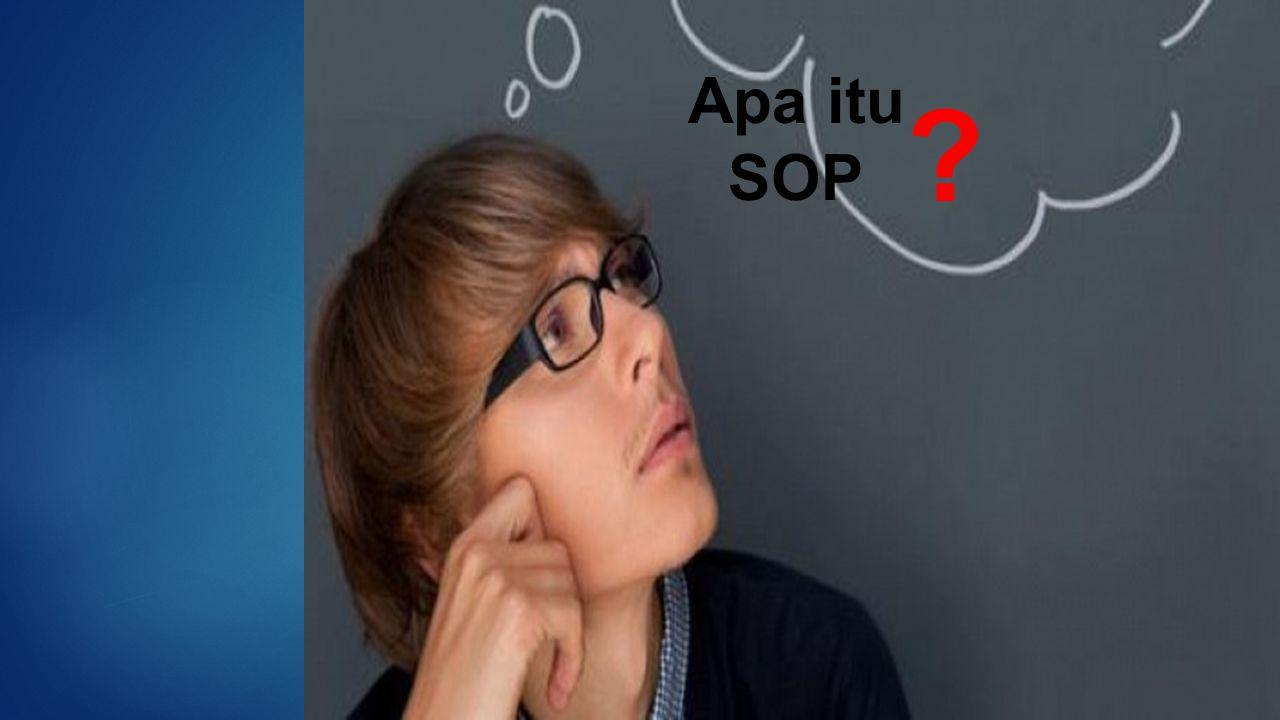 Apa itu SOP ?